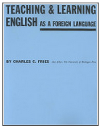 Charles Fries: Teaching & Learning English as a Foreign Language book cover